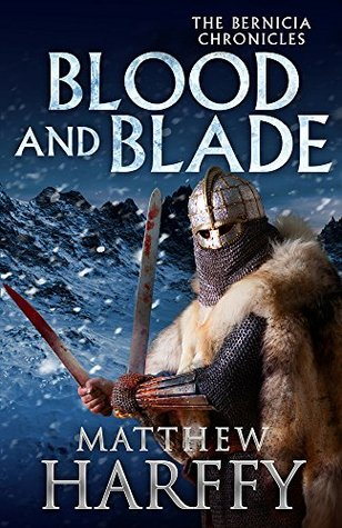 Reviewed: Blood and Blade by Matthew Harffy
